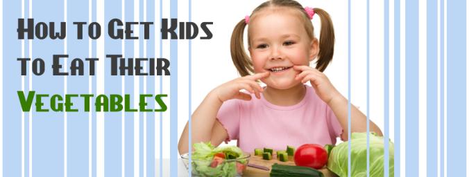 get kids eating veggies